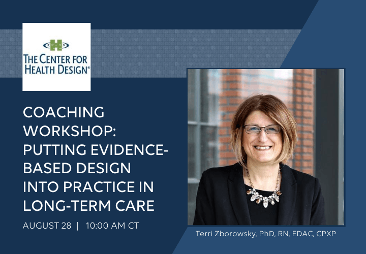 Center for Health Design Coaching Workshop 8.28