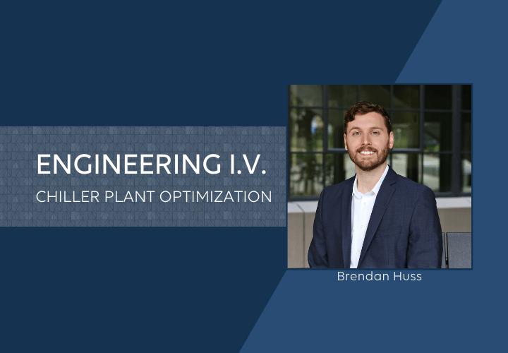 Engineering I.V. Chiller Plant Optimization